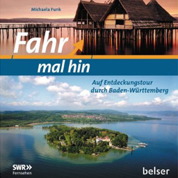 """Titelbild des neuen Buches """"Fahr mal hin"""" aus dem Stuttgarter Belser-Verlag."""
